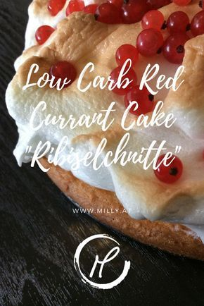 Low Carb Ribiselschnitte Zahn Pinterest Dessert Recipes