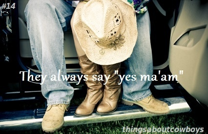 Cowboys: Ma Am, Country Girl, Country Boys, Quotes, Cowboys, Cowgirl, Things, Country Life