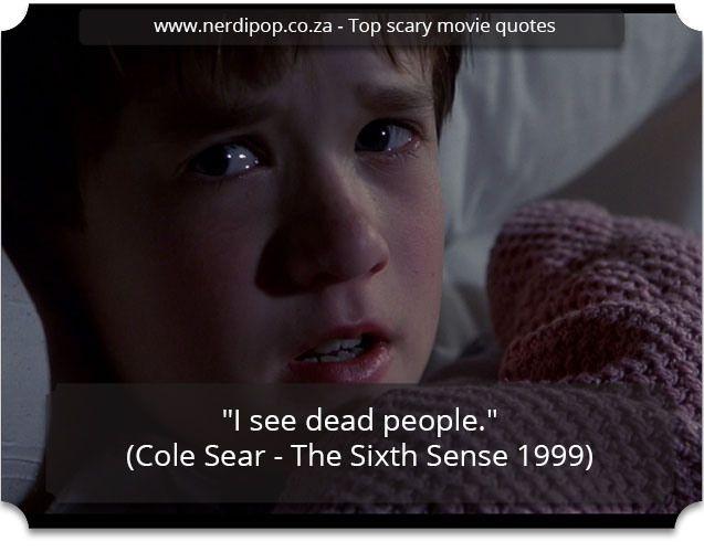 quotes - Sixth Sense