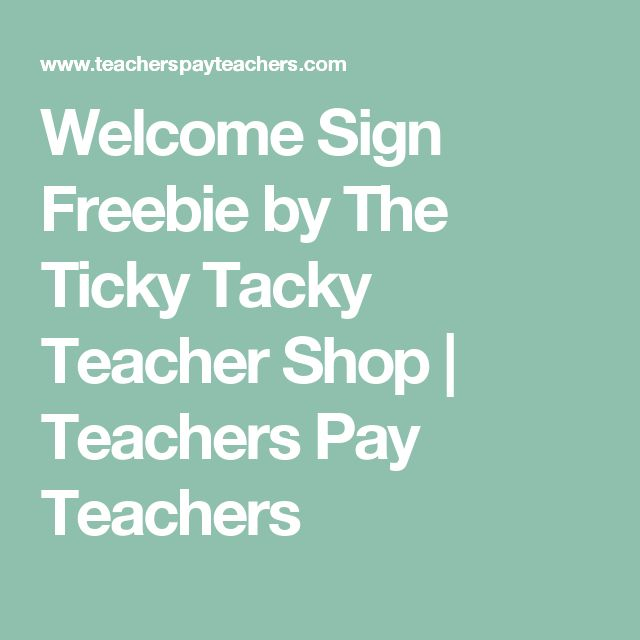 Welcome Sign Freebie by The Ticky Tacky Teacher Shop   Teachers Pay Teachers