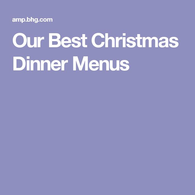Our Best Christmas Dinner Menus