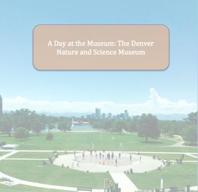 What to do in Denver: A day at the Museum