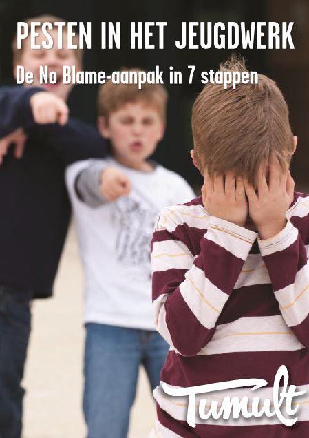 Pesten in het jeugdwerk : de No Blame-aanpak in 7 stappen / Tumult