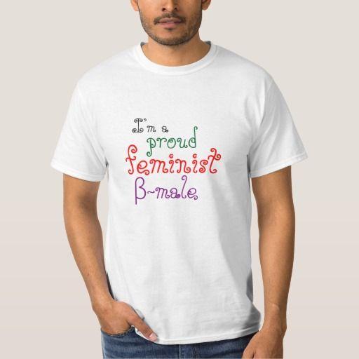 """""""I'm a proud feminist β-male"""""""