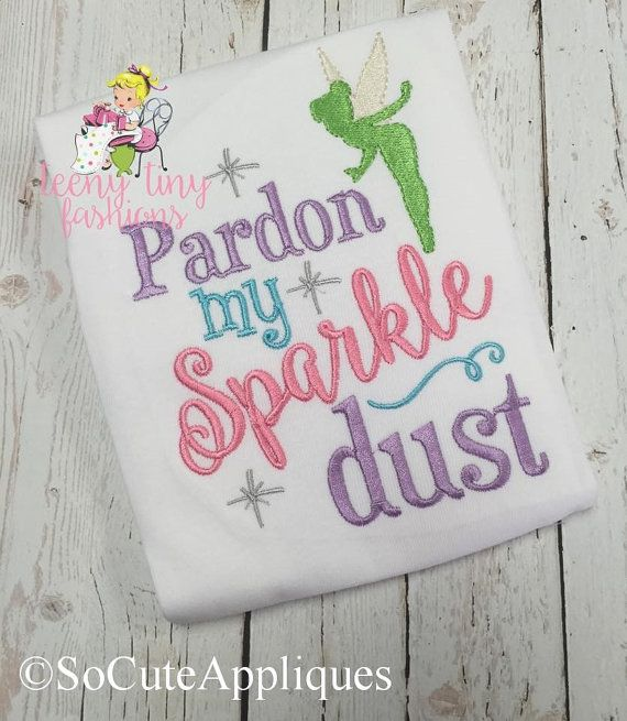 Embroidery design 5x7, Pardon my Sparkle dust, sparkle embroidery, embroidery sayings, socuteappliques, disney embroidery, princess
