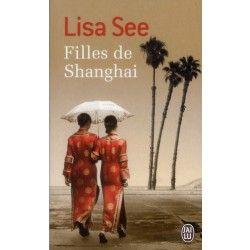 Filles de Shanghai - Lisa See