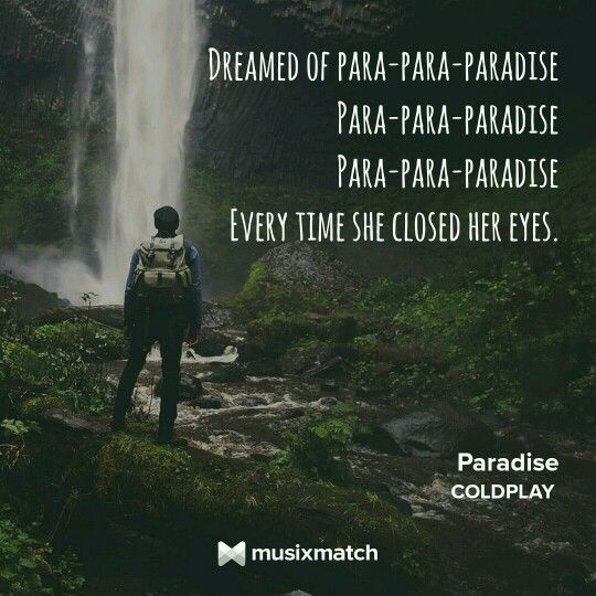 Paradise  Coldplay