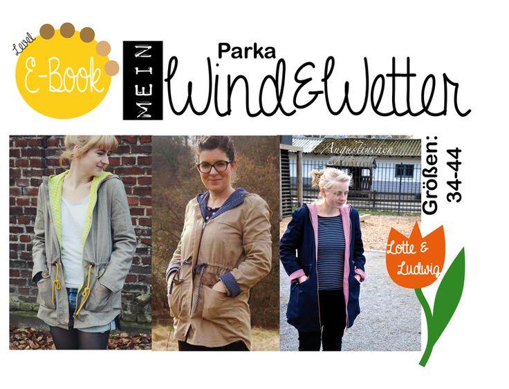 E-Book, Wind&Wetter Parka/Jacke Damen Größe 34-44 von Lotte und Ludwig auf DaWanda.com
