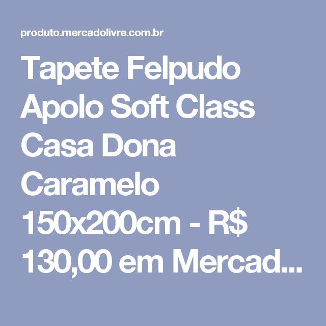 Tapete Felpudo Apolo Soft Class Casa Dona Caramelo 150x200cm - R$ 130,00 em Mercado Livre
