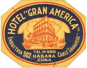 Buy Cuba Luggage Labels > Cuban Luggage label, Hotel Gran America ...