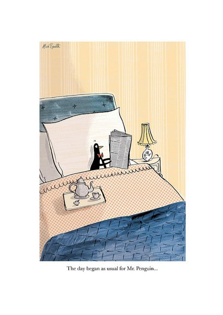 Mr Penguin starts the Day... by Alex T Smith,