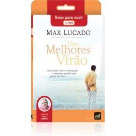 AUDIOLIVRO |  Dias Melhores Virão - Max Lucado Audio-livro  | AUDIOLIVROS e AUDIOBOOKS - Universidade Falada