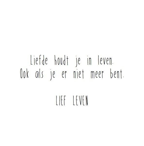 Liefde houdt je in leven