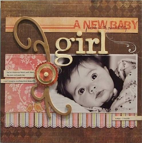 baby scrapbook ideas | Scrapbook Ideas from Top Designers - A New Baby Girl from Fancy Pants ...