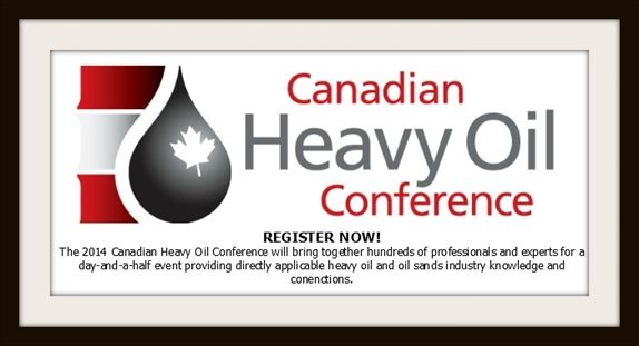Canadian Heavy Oil Association 2014 conference