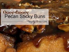 Ooey-Gooey Pecan Sticky Buns - can be refrigerated overnight and baked fresh Christmas morning.  |ThriftyStories.com