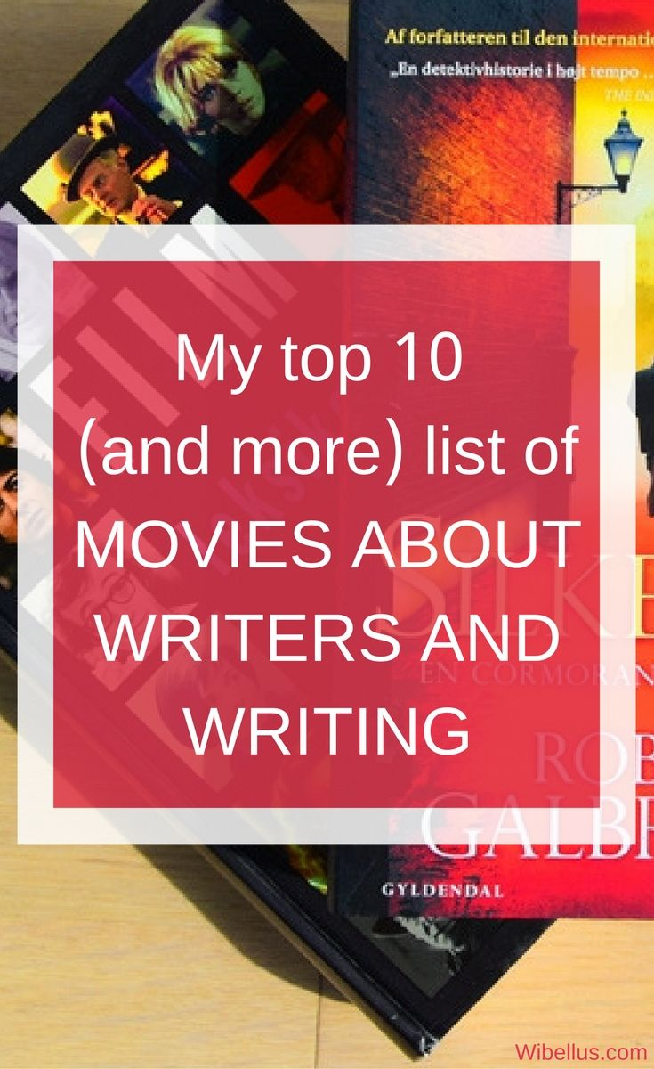 My top 10 (and more) list of movies about writers and writing