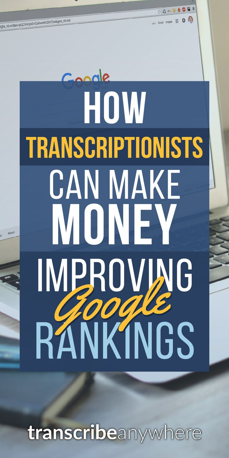Find out how transcriptionists make money by improving Google rankings for SEO businesses!