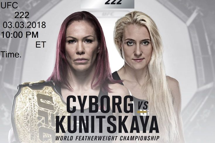 UFC 222 Live Stream:Headlining UFC 222 this evening is, as per the wagering lines, one of the greatest confounds in UFC title history. The tilt highlights Cris Cyborg, putting her featherweight title on hold, against UFC debutante Yana Kunitskaya, who quickly held the Invicta bantamweight belt a year ago. Here's The Important