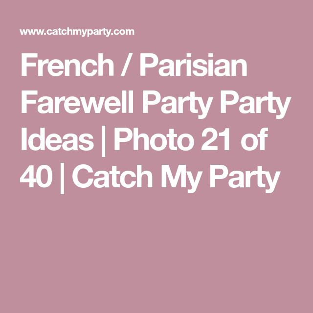 French / Parisian Farewell Party Party Ideas | Photo 21 of 40 | Catch My Party