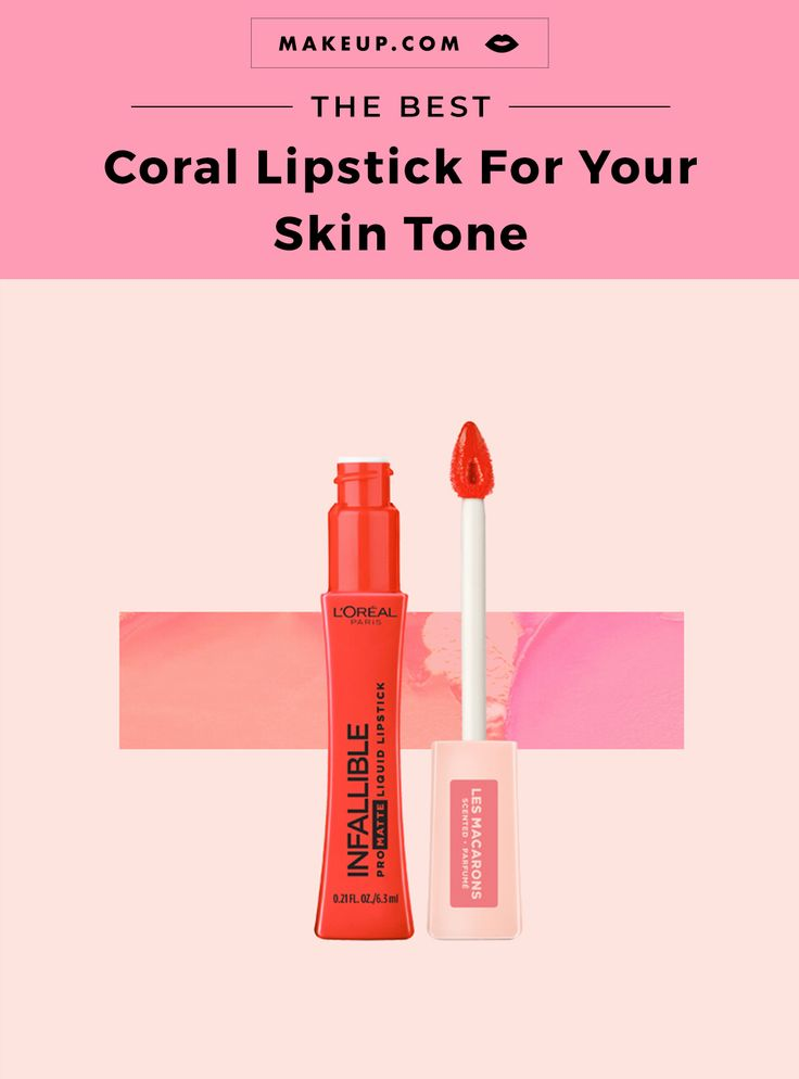 The Best Coral Lipsticks for Your Skin Tone | Lip Makeup ...