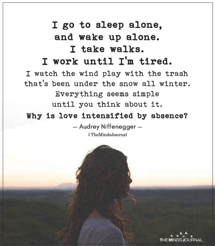 Alone waking quotes up 35 Best