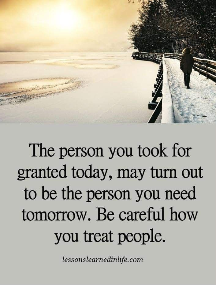 Be Careful How You Treat People Quotes : careful, treat, people, quotes, Careful, Treat, People, Neighbour,, People,