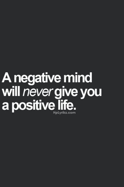 For real. I can't stand people who are constantly negative about everything when they have every reason to be positive.