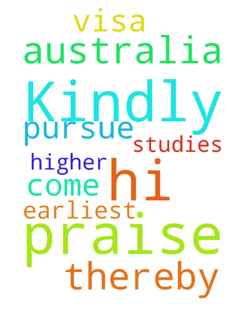 Hi Praise the Lord Kindly pray for - Hi  Praise the Lord  Kindly pray for my visa to come at the earliest and thereby pursue my higher studies in Australia  Posted at: https://prayerrequest.com/t/hRQ #pray #prayer #request #prayerrequest