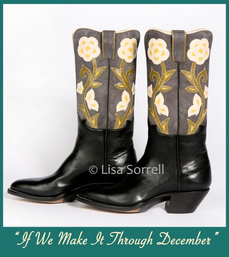 If we make it through december  Lisa Sorell boots