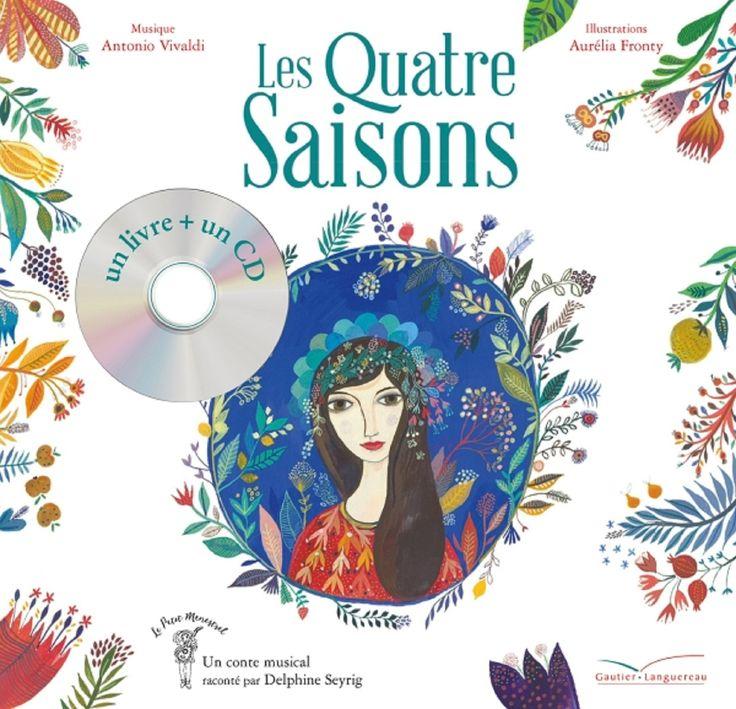 Livre-CD Les Quatre Saisons – Vivaldi et Aurélia FRONTY – 2016 (Dès 5 ans)