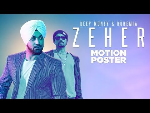 "Lyrics: ""Deep Money"": Zeher (Motion Poster) 