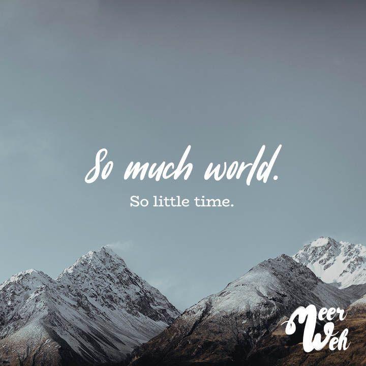 Tanto mundo Tan poco tiempo