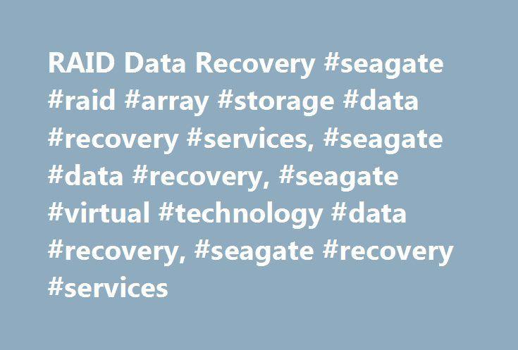 RAID Data Recovery #seagate #raid #array #storage #data #recovery #services, #seagate #data #recovery, #seagate #virtual #technology #data #recovery, #seagate #recovery #services http://papua-new-guinea.nef2.com/raid-data-recovery-seagate-raid-array-storage-data-recovery-services-seagate-data-recovery-seagate-virtual-technology-data-recovery-seagate-recovery-services/  # RAID Data Recovery Seagate Recovery Services RAID Data Recovery and in-lab critical response services provide…