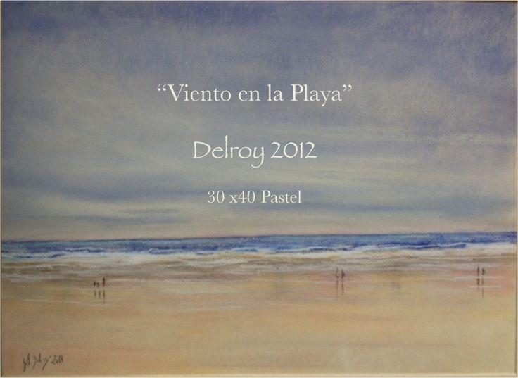 """Delroy pastel 2012 """"Viento en la playa"""""""