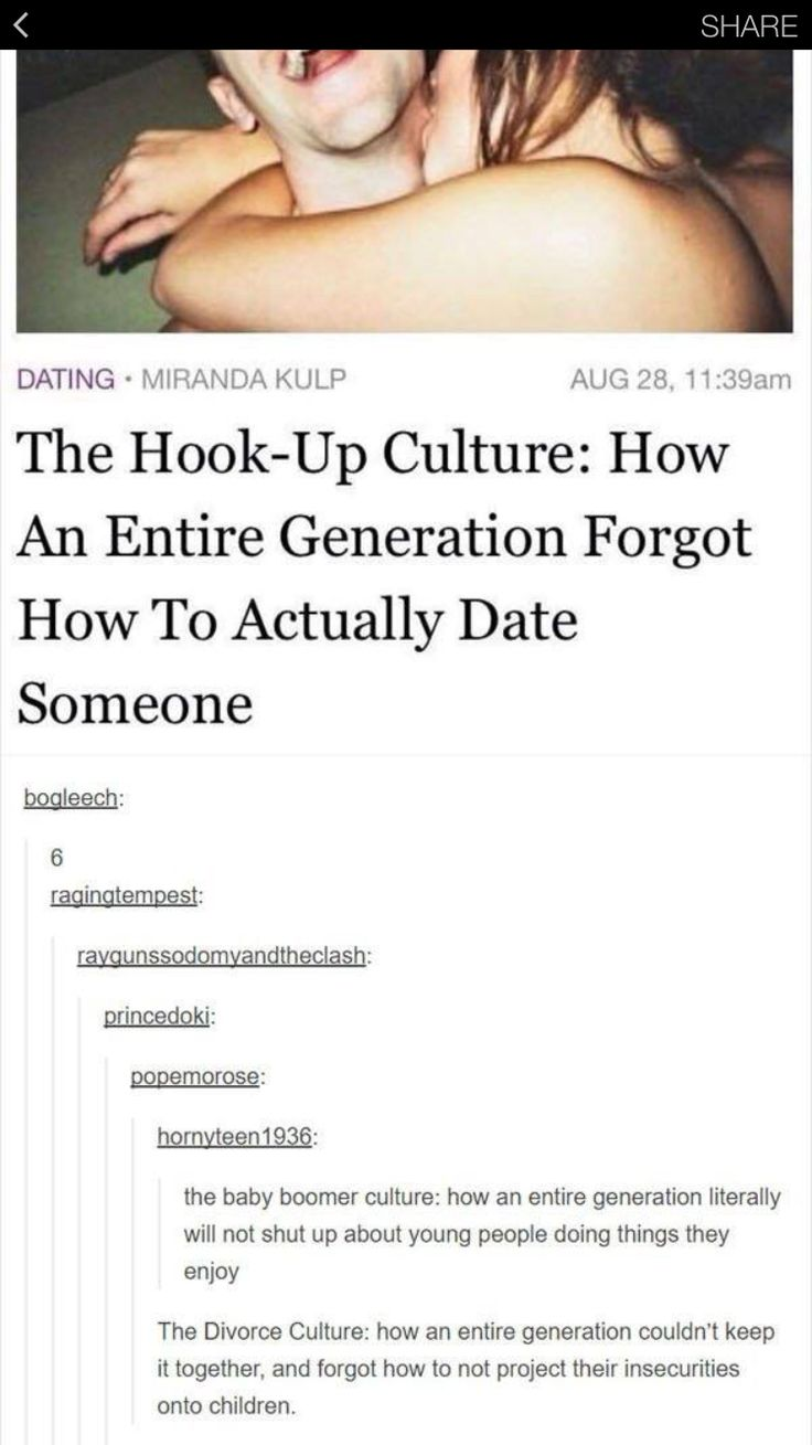 How Entire The Actually Someone Culture Date To Forgot An Hookup How Generation