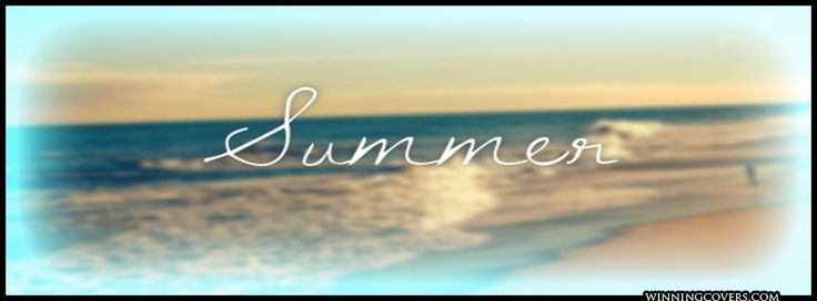 Summertime Quotes | Summer Time Quotes timeline covers for your profile or to share with ...