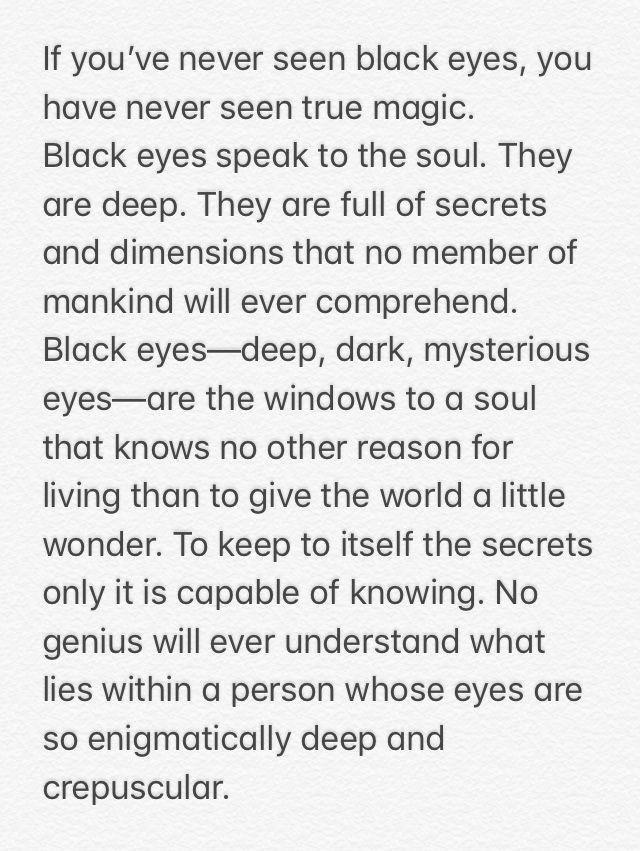 Black Eyes Quote Dark Brown Eyes Quote Black Eyes Or Any Dark Brown Or Gray Color Etc Brown Eye Quotes Brown Eyes Aesthetic Eye Quotes