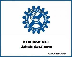 CSIR UGC NET Hall Ticket 2016 Download E-Admit Card www.csirhrdg.res.in Council of Scientific and Industrial Research is also called CSIR is going to conduct the UGC NET exam for Junior Research Fellowship and  Lectureship on 18 December 2016. So those candidates applied for this exam now they can download Hall Ticket for CSIR UGC NET Exam 2016. Admit card already issued by the CSIR on its official website. So candidates you can download CSIR UGC NET Hall Ticket 2016 now.