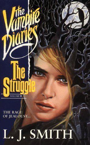 The Struggle (The Vampire Diaries #2) - L.J. Smith