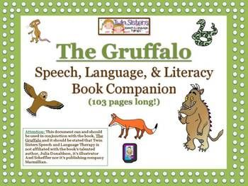 """""""The Gruffalo, by Julia Donaldson to make a comprehensive book companion document. We have included exercises to work on everything from verbal expression, articulation, reading, writing, grammar to concepts and more!"""