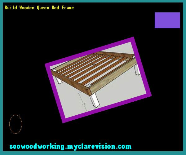 Build Wooden Queen Bed Frame 084042 - Woodworking Plans and Projects!