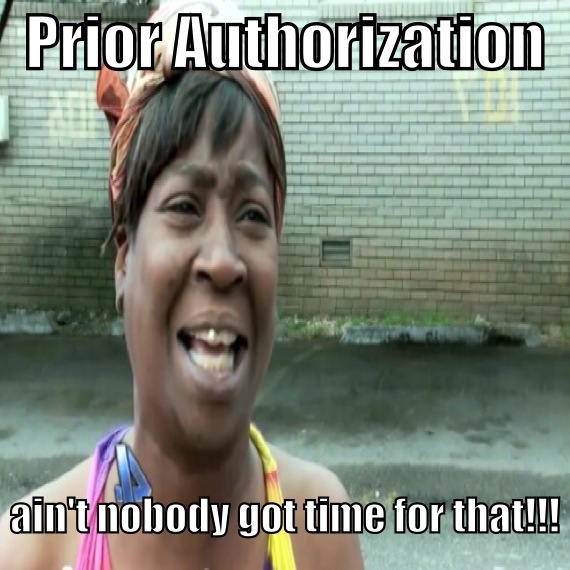 Prior Authorization....one of the most annoying problems we have to deal with at the pharmacy