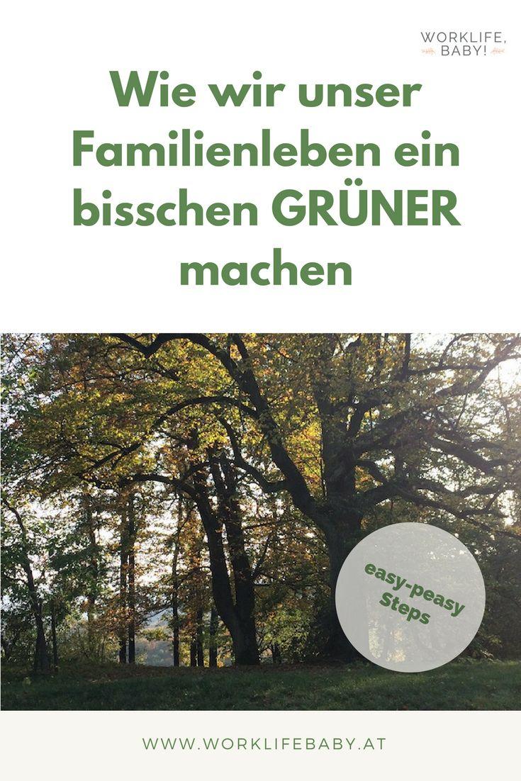 Öko-Mama bin ich keine, aber wir versuchen unser Familienleben mit ein paar einfachen, kleinen Schritten etwas grüner zu gestalten.  Nachhaltigkeit