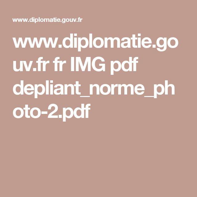 www.diplomatie.gouv.fr fr IMG pdf depliant_norme_photo-2.pdf