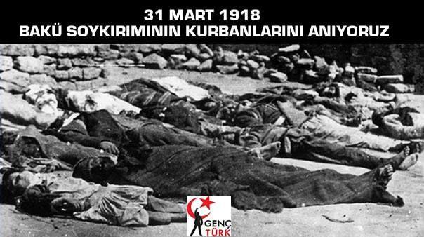 31 MART 1918 BAKÜ SOYKIRIMININ KURBANLARINI ANIYORUZ Bugün 31 Mart. Azerbaycan Türklerinin Resmi Soykırım Günü. Bundan 97 yıl önce bugün Rus Bolşevik Partisi'yle anlaşan Ermeni Taşnak Birlikleri Kızıl Ordu üniformasıyla Bakü'ye girdi. Sadece iki gün iki gece içinde şehirde en az 10 bin Azerbaycan Türk'ünü katletti.  https://www.facebook.com/gencturklerizbiz  #gundem #siyaset #politika #haber #yeni #baku #soykırım #rus #azerbaycan