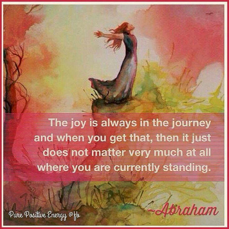 joy in the journey                                                                                                                                                                                 More