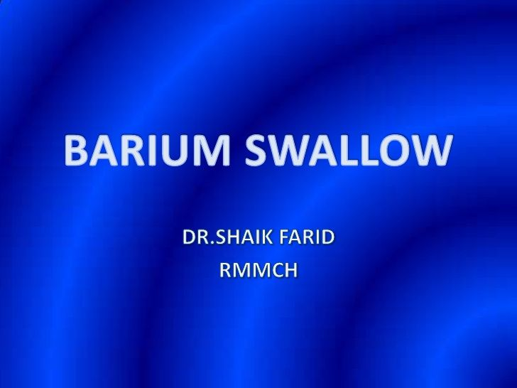 Barium Swallow  Presentation