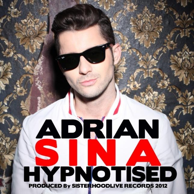 Adrian Sina - Hypnotised | MusicLife