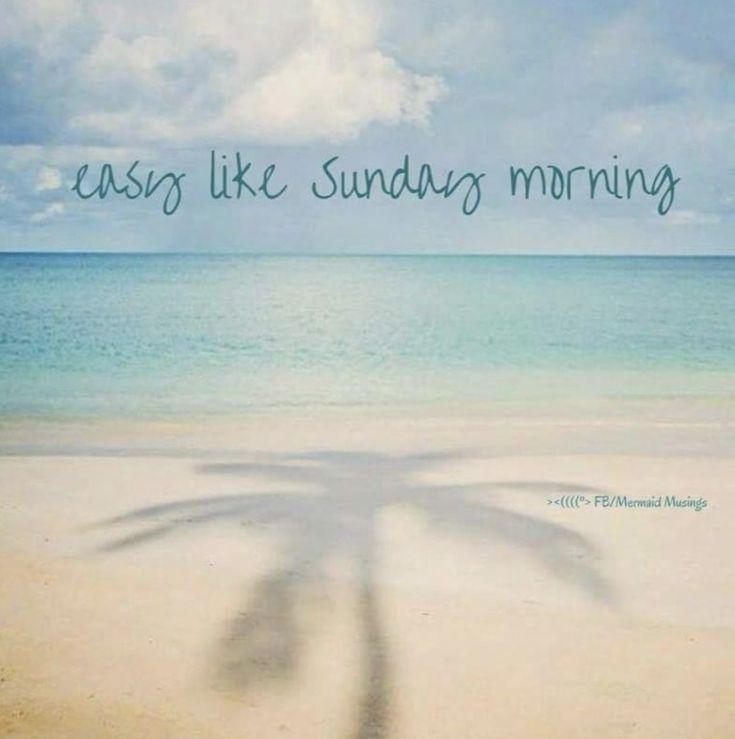Beach Life Easy Like Sunday Morning Beach Quotes Happy Sunday Quotes